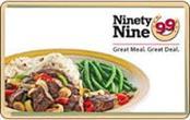 NINETY NINE Gift Cards GIFT CARD